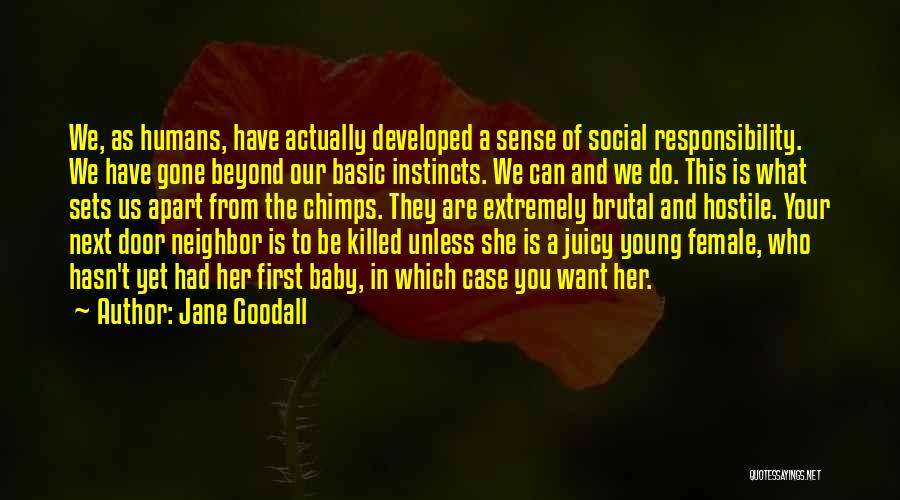 Baby Killed Quotes By Jane Goodall