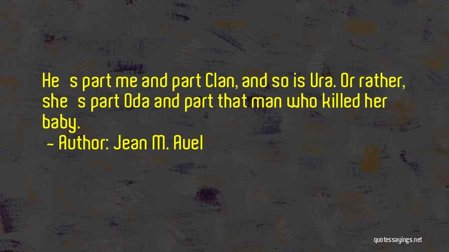 Baby Killed Quotes By Jean M. Auel