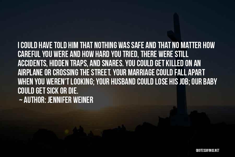 Baby Killed Quotes By Jennifer Weiner