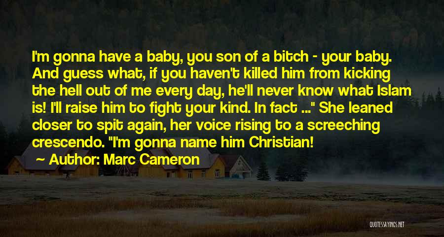 Baby Killed Quotes By Marc Cameron