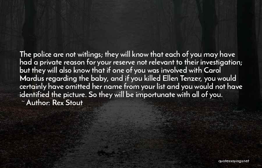 Baby Killed Quotes By Rex Stout