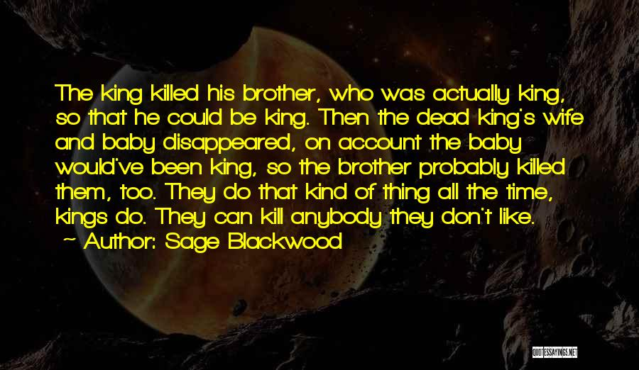 Baby Killed Quotes By Sage Blackwood