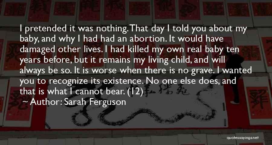 Baby Killed Quotes By Sarah Ferguson