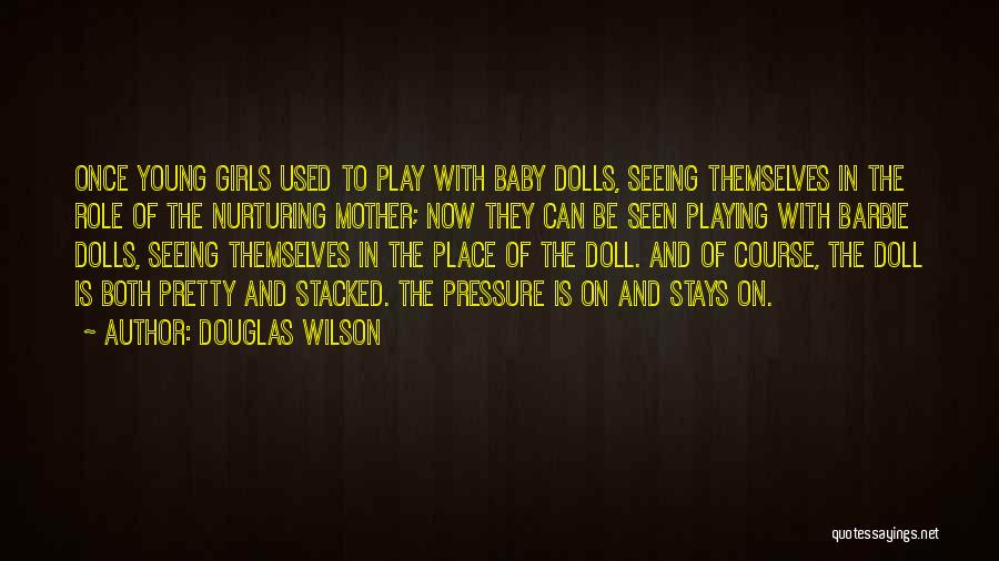 Baby Playing Quotes By Douglas Wilson