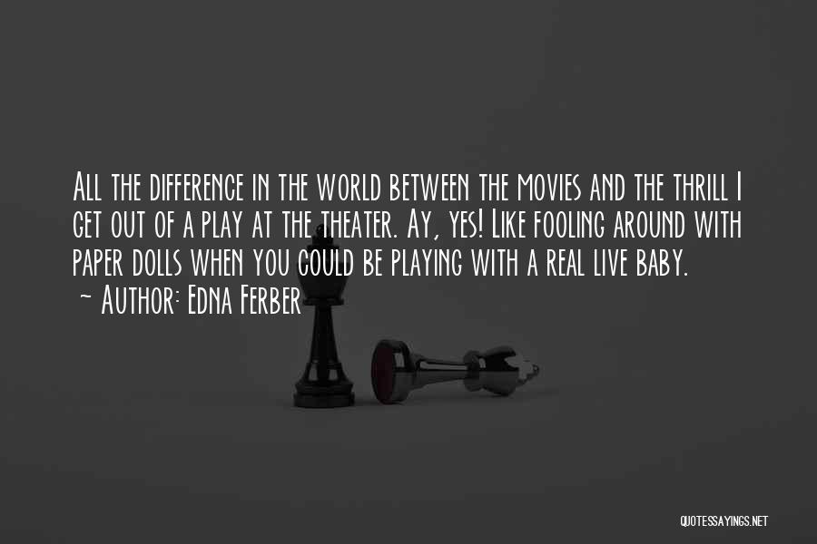 Baby Playing Quotes By Edna Ferber