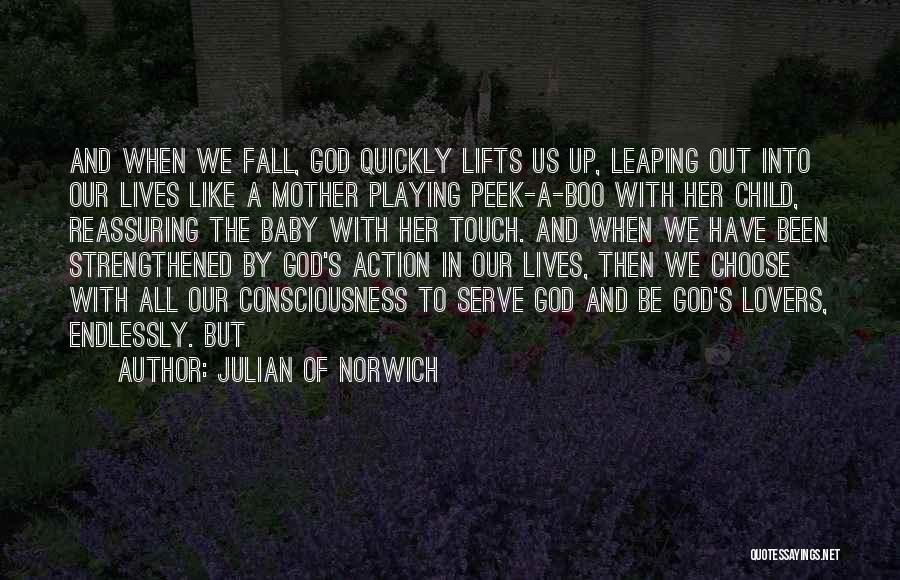 Baby Playing Quotes By Julian Of Norwich