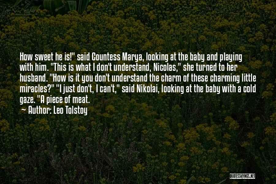Baby Playing Quotes By Leo Tolstoy