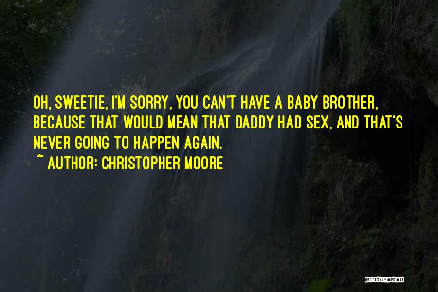 Baby With Daddy Quotes By Christopher Moore