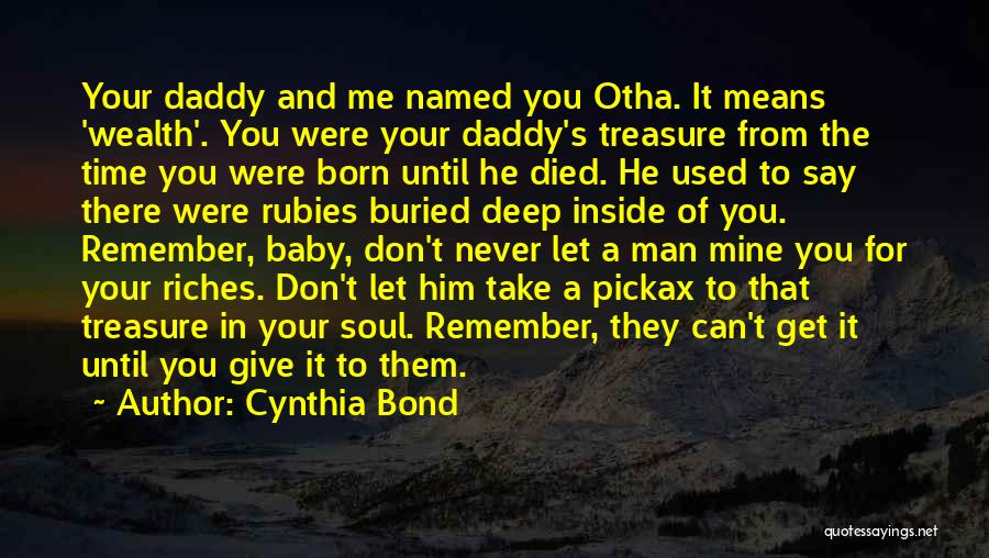 Baby With Daddy Quotes By Cynthia Bond