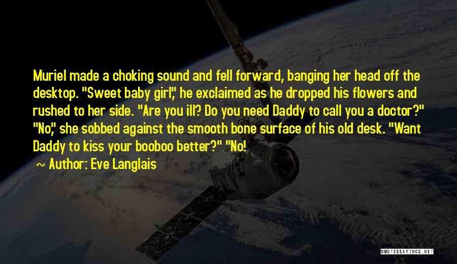 Baby With Daddy Quotes By Eve Langlais