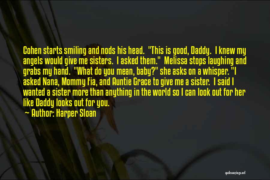 Baby With Daddy Quotes By Harper Sloan