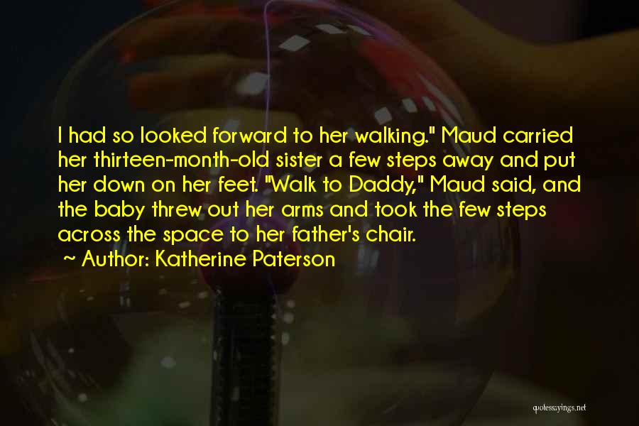 Baby With Daddy Quotes By Katherine Paterson
