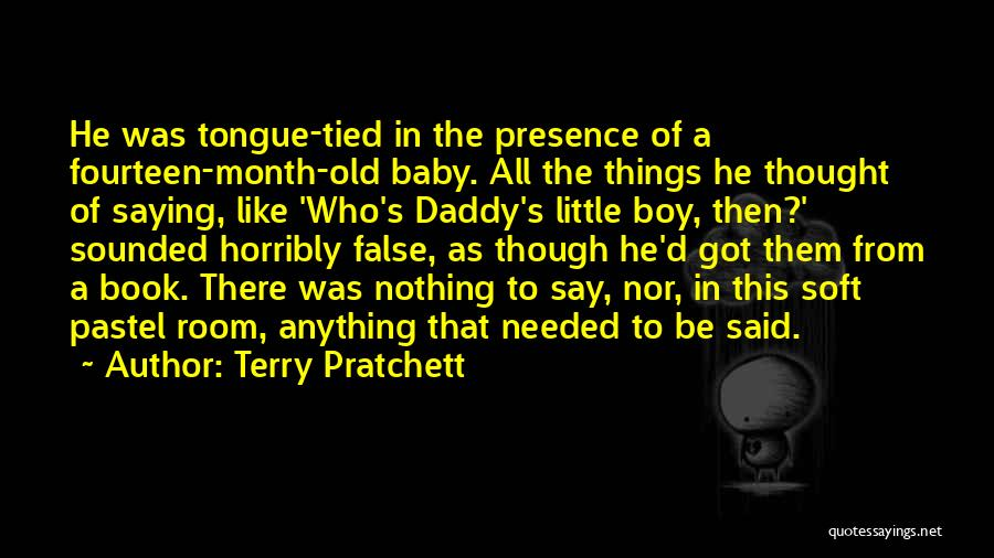 Baby With Daddy Quotes By Terry Pratchett