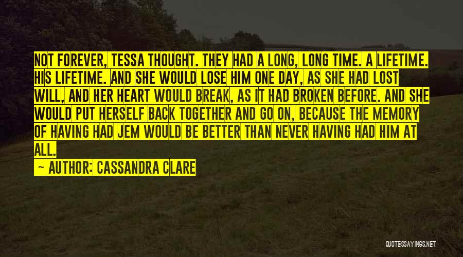 Back After A Long Time Quotes By Cassandra Clare