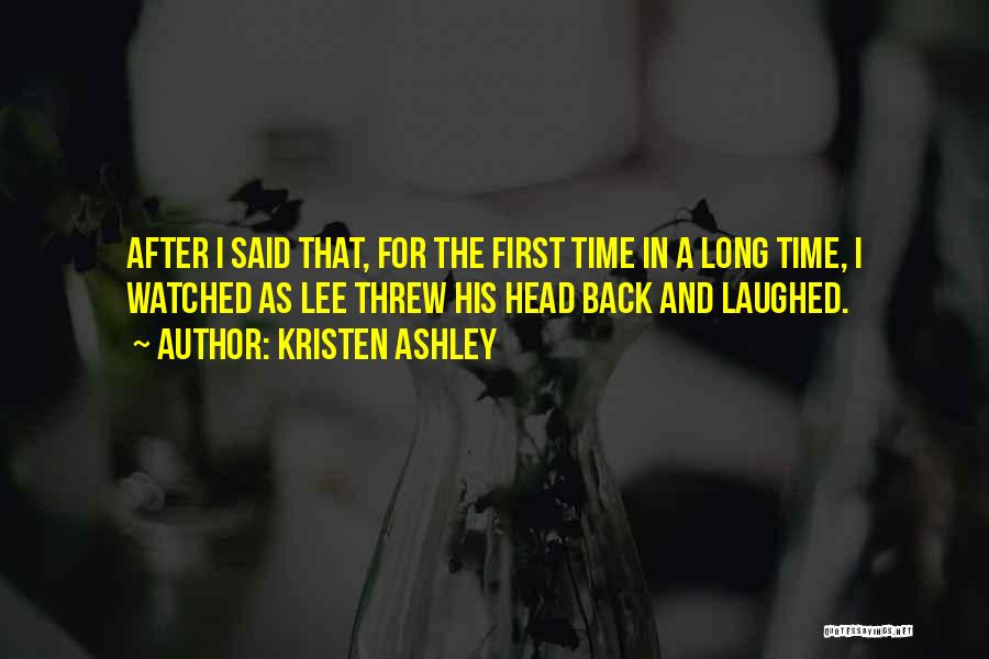 Back After A Long Time Quotes By Kristen Ashley
