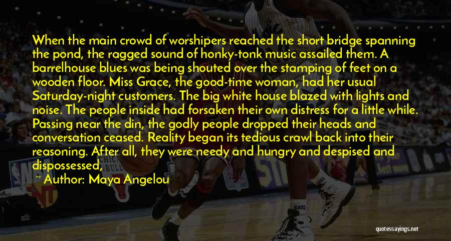Back After A Long Time Quotes By Maya Angelou