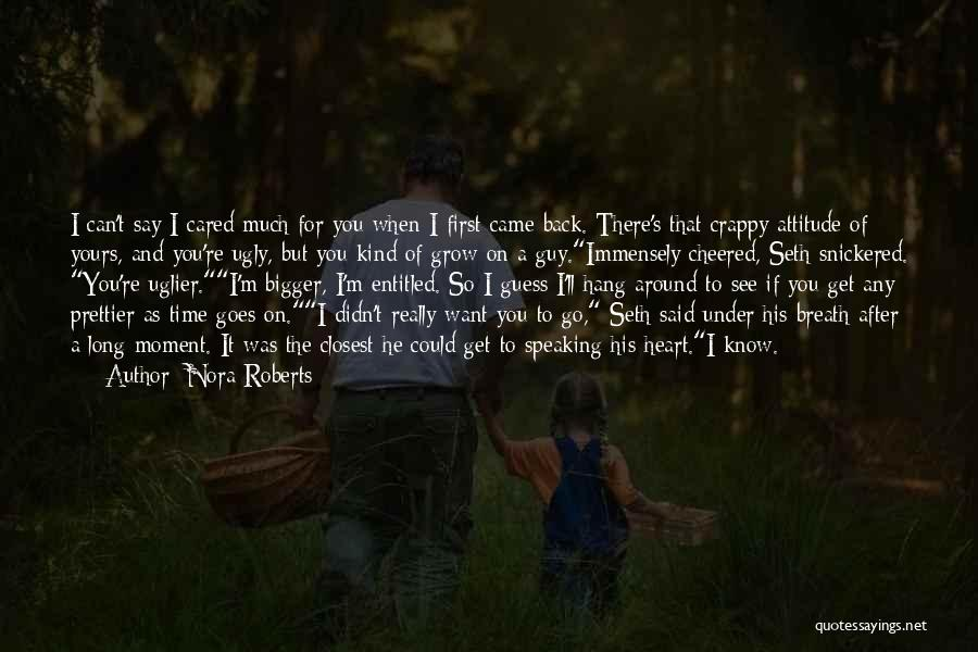 Back After A Long Time Quotes By Nora Roberts