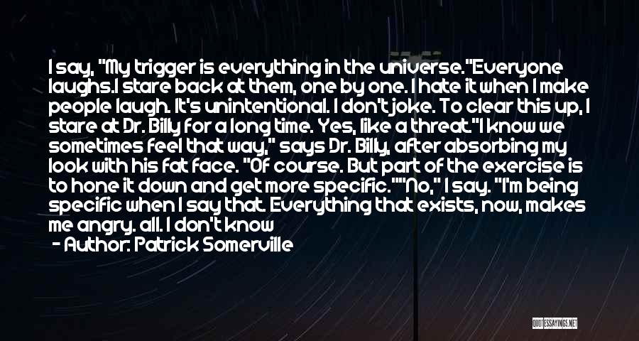 Back After A Long Time Quotes By Patrick Somerville