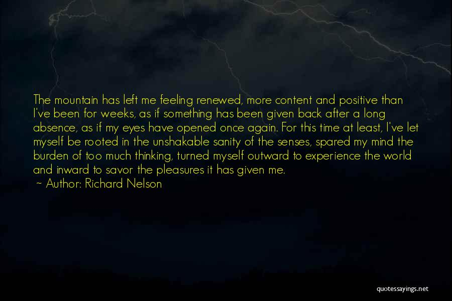 Back After A Long Time Quotes By Richard Nelson