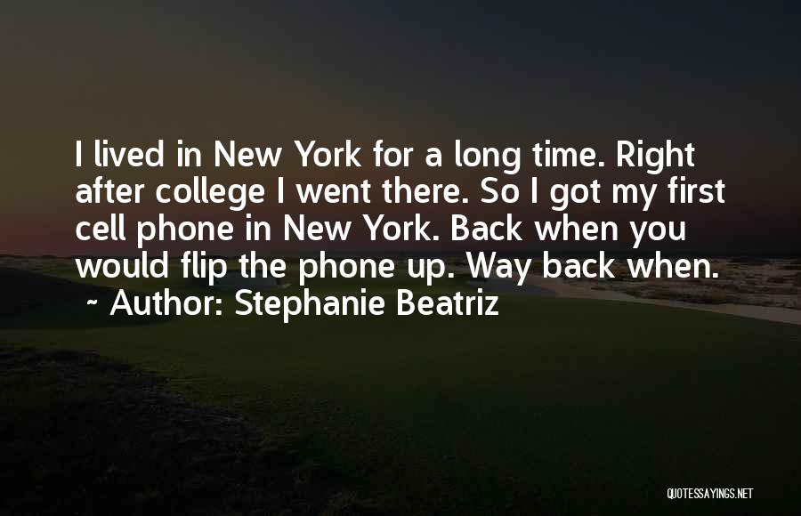 Back After A Long Time Quotes By Stephanie Beatriz