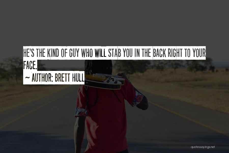Back Stab Quotes By Brett Hull