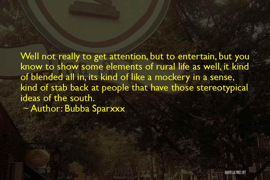 Back Stab Quotes By Bubba Sparxxx