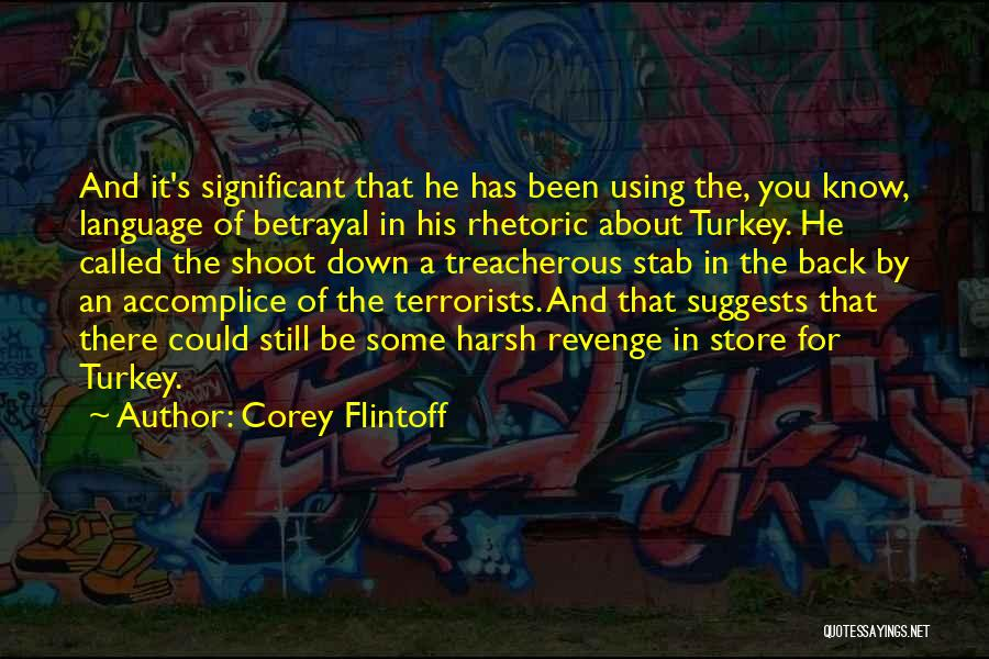 Back Stab Quotes By Corey Flintoff