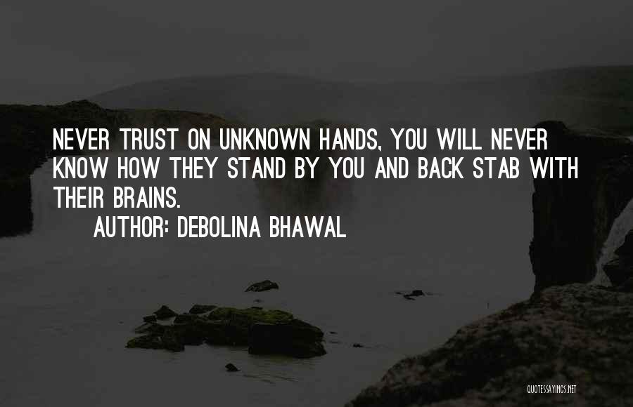 Back Stab Quotes By Debolina Bhawal