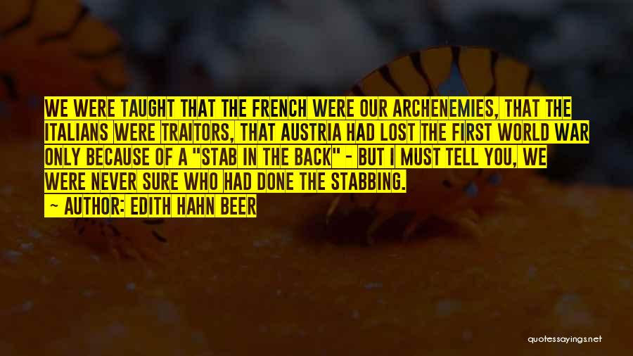 Back Stab Quotes By Edith Hahn Beer