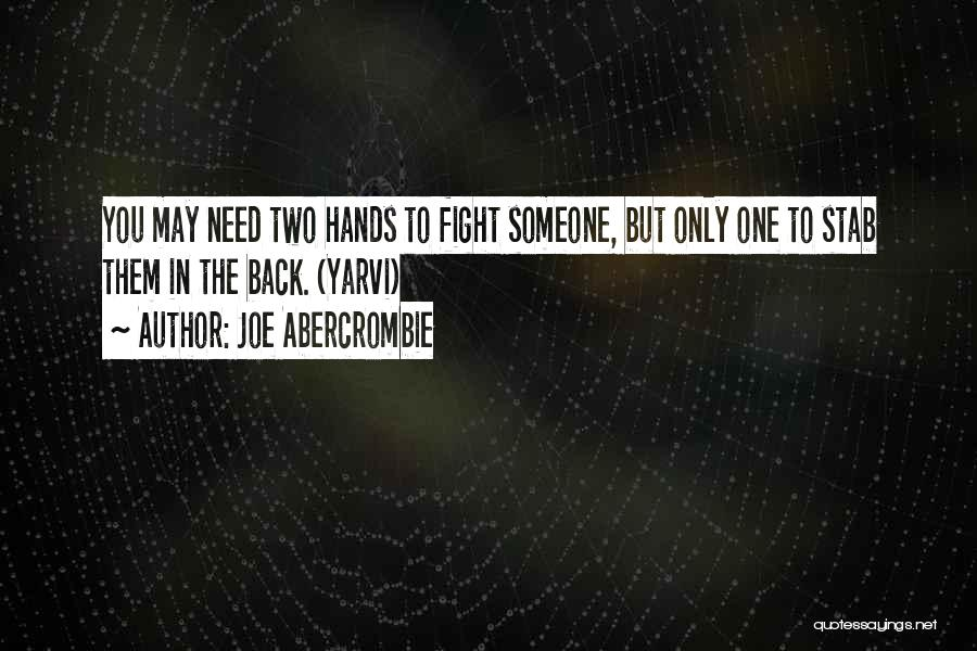 Back Stab Quotes By Joe Abercrombie