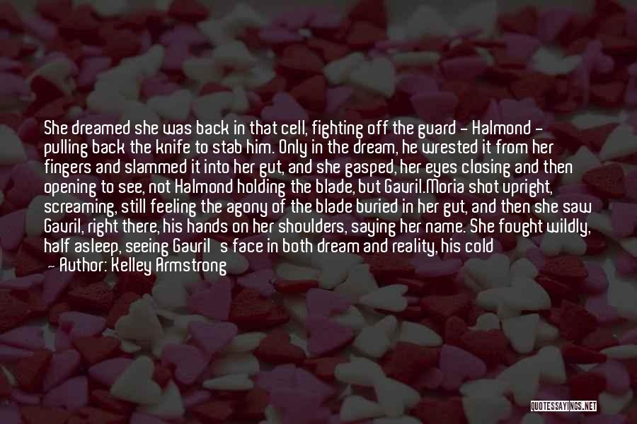 Back Stab Quotes By Kelley Armstrong