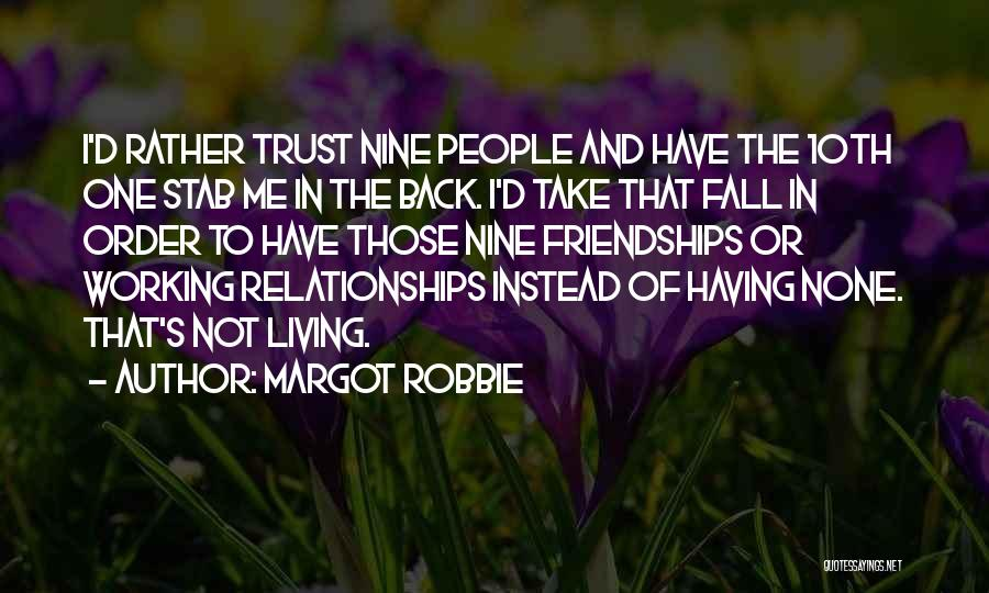 Back Stab Quotes By Margot Robbie