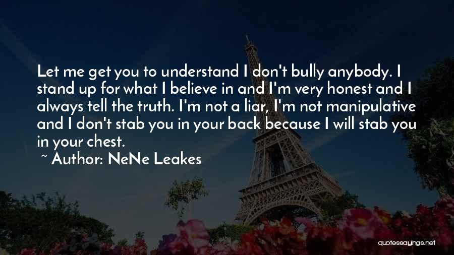 Back Stab Quotes By NeNe Leakes