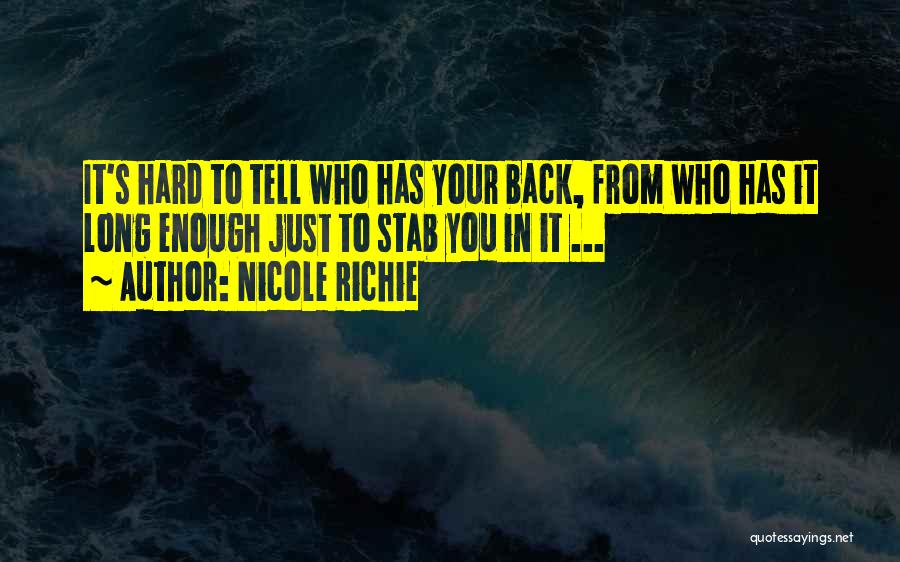 Back Stab Quotes By Nicole Richie