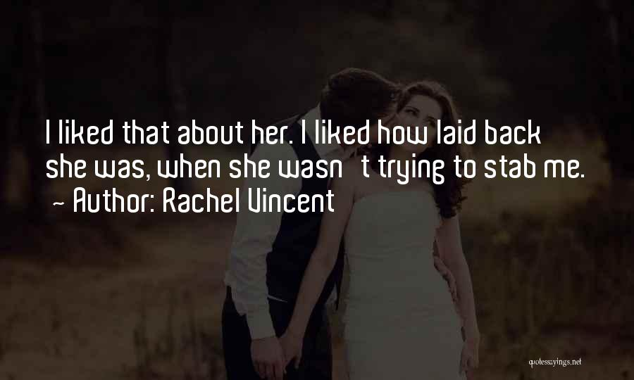 Back Stab Quotes By Rachel Vincent
