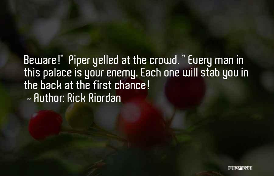 Back Stab Quotes By Rick Riordan