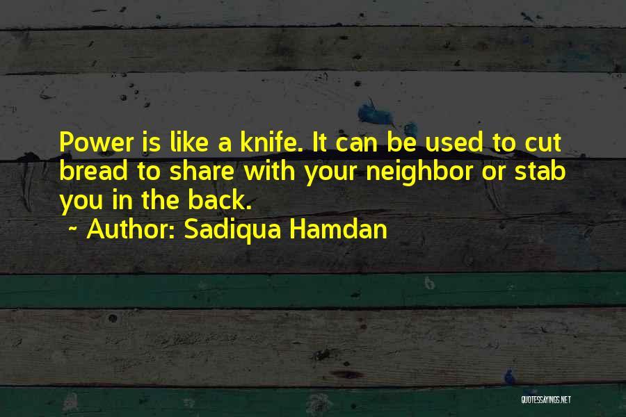 Back Stab Quotes By Sadiqua Hamdan