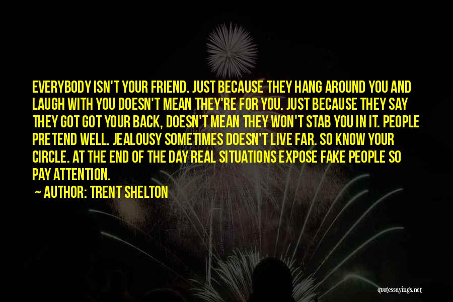 Back Stab Quotes By Trent Shelton