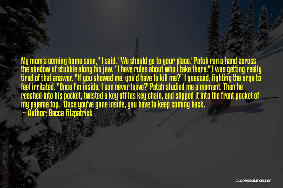 Back To Sweet Home Quotes By Becca Fitzpatrick