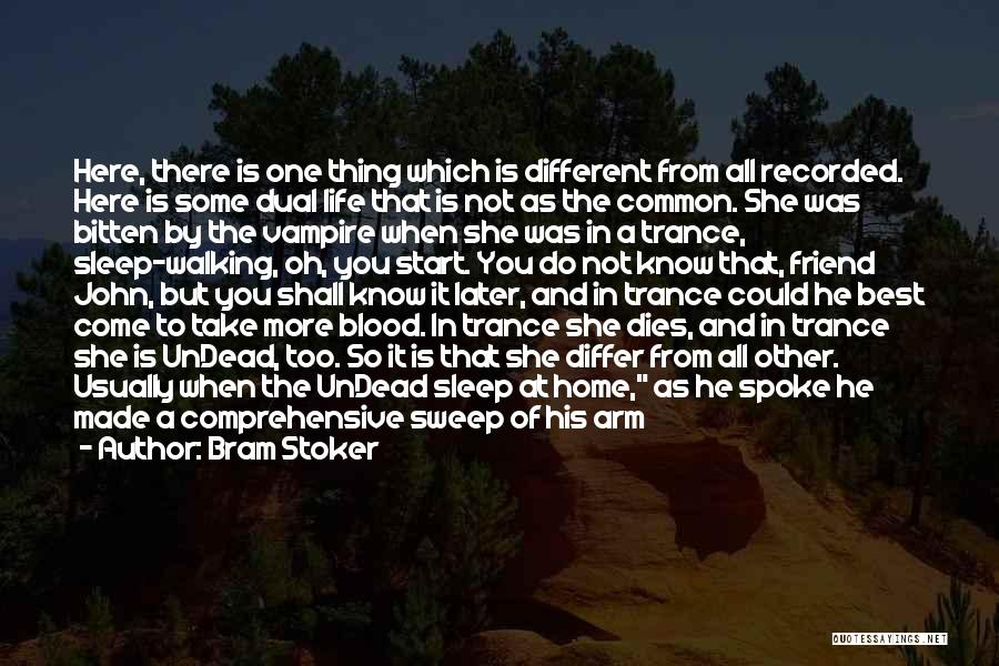 Back To Sweet Home Quotes By Bram Stoker