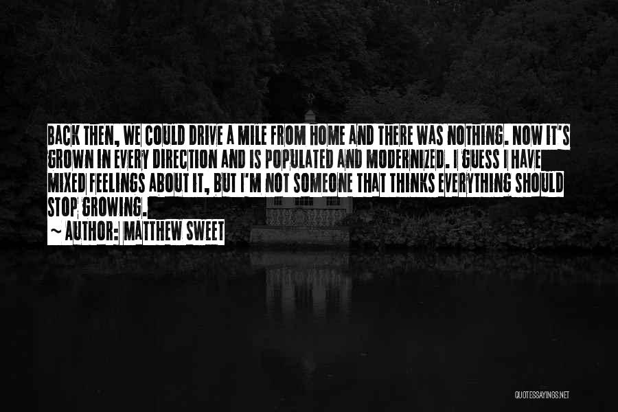 Back To Sweet Home Quotes By Matthew Sweet