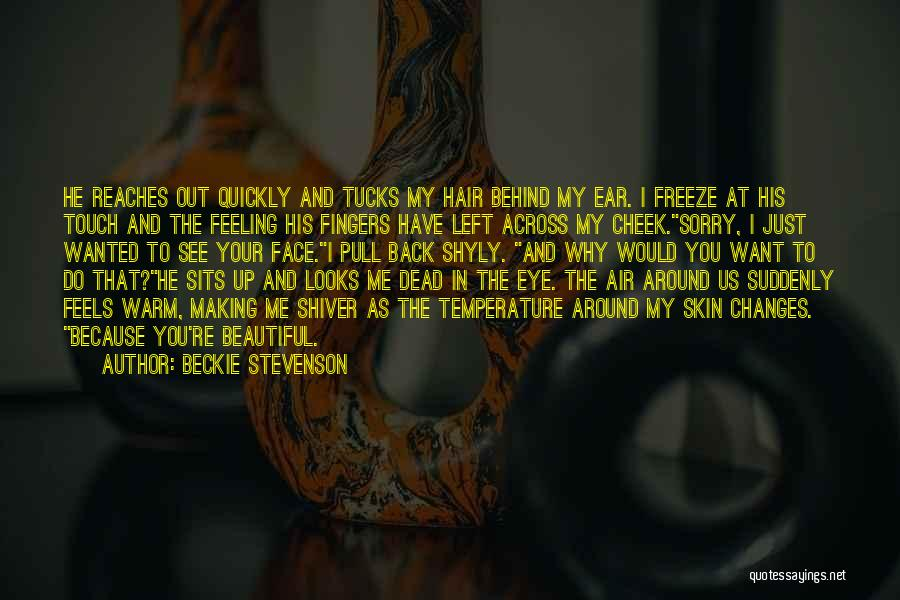 Back Tucks Quotes By Beckie Stevenson
