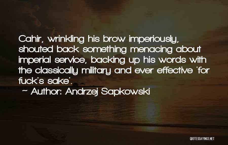 Backing Yourself Quotes By Andrzej Sapkowski
