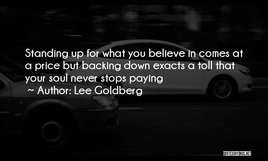 Backing Yourself Quotes By Lee Goldberg