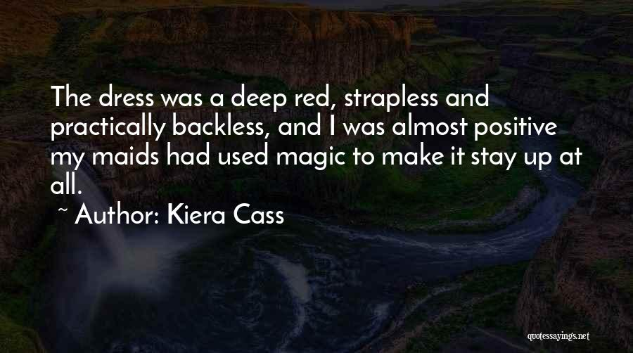 Backless Quotes By Kiera Cass