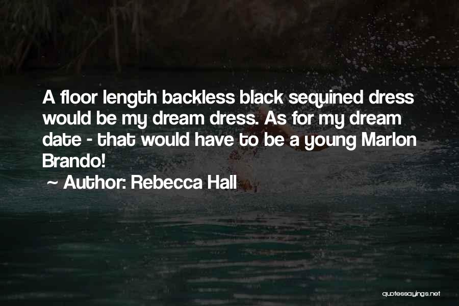 Backless Quotes By Rebecca Hall