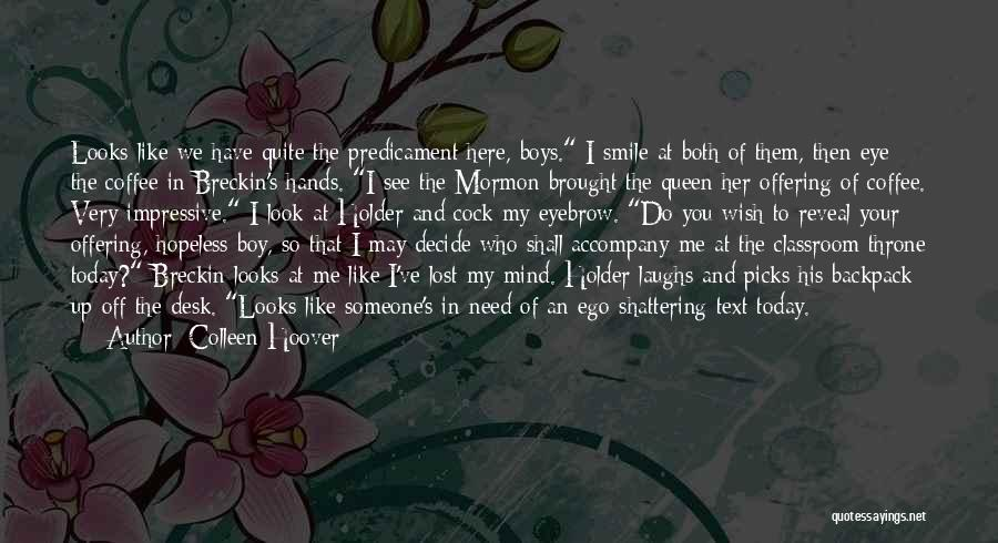 Backpack Quotes By Colleen Hoover
