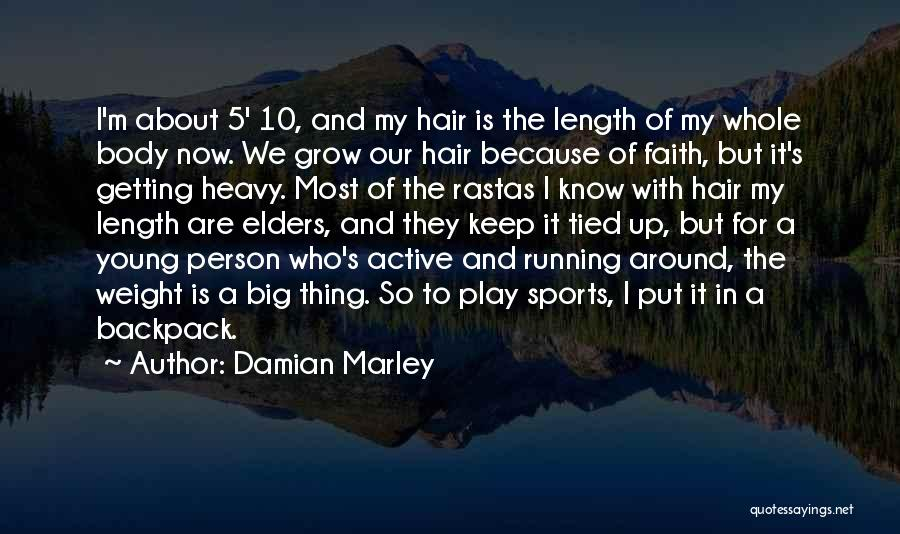 Backpack Quotes By Damian Marley