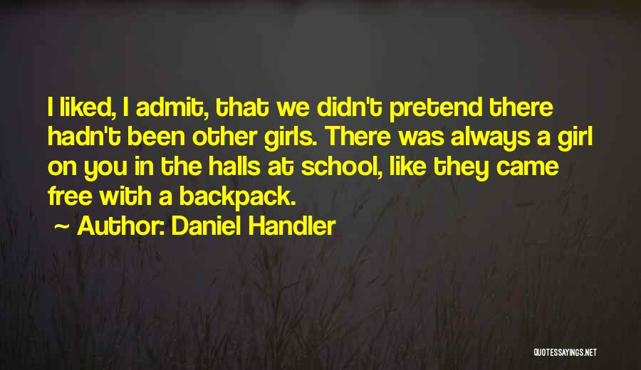 Backpack Quotes By Daniel Handler