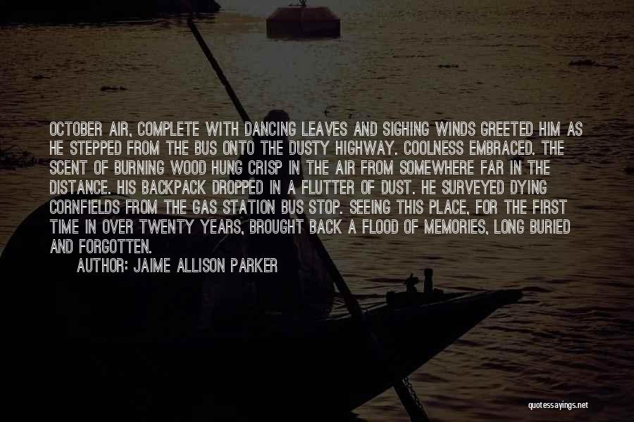Backpack Quotes By Jaime Allison Parker